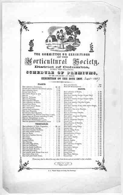 The committee on exhibition of the Horticultural society, District of Columbia, submit the following schedule of premiums to be awarded at their exhibition on the 30th inst. [Sept. 1857] ... [Washington, D. C.] R. A. Water's steam job press, Sta