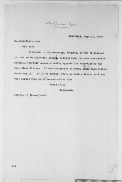 Abraham Lincoln to Elihu B. Washburne, Thursday, September 16, 1858  (Debates)