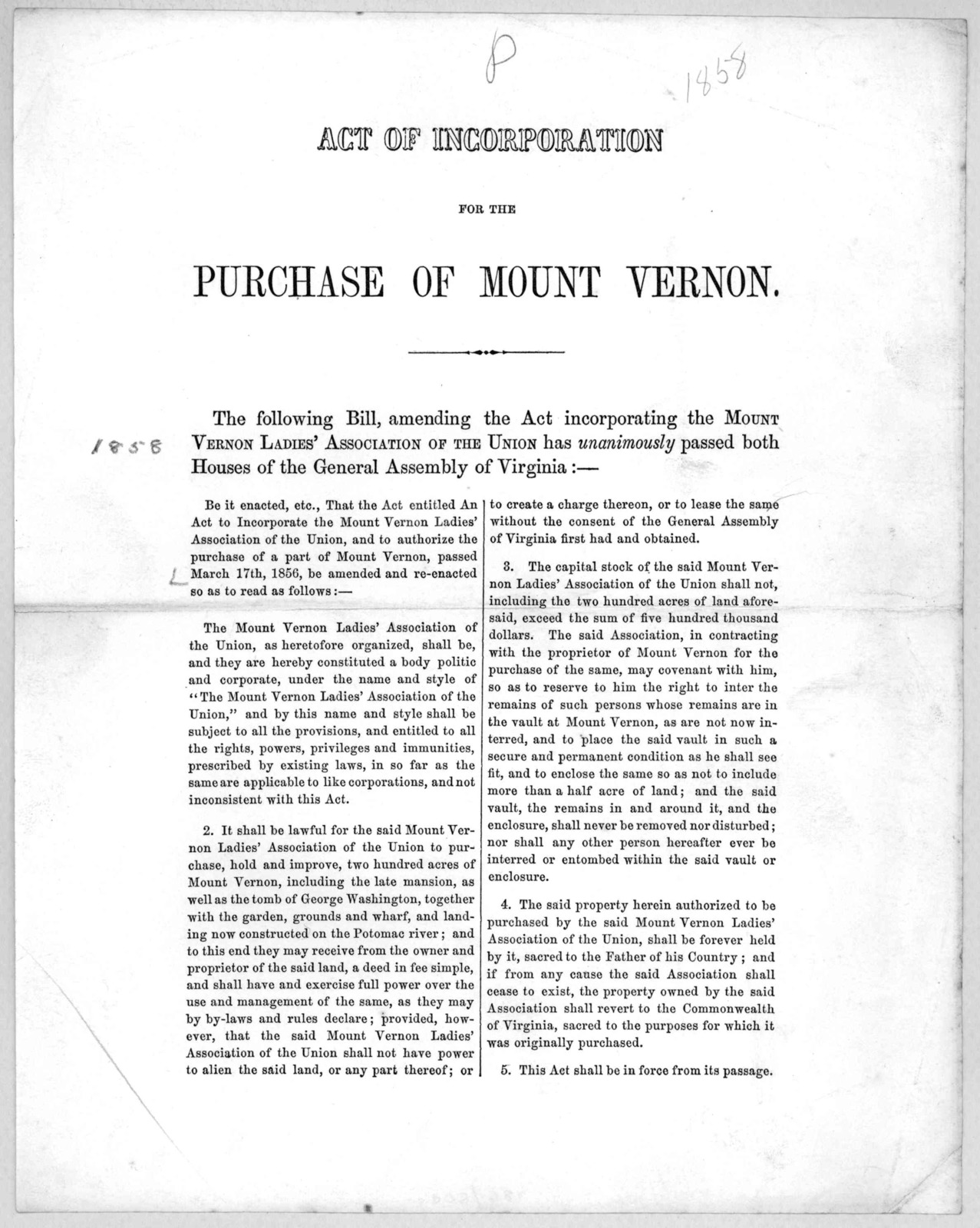 Act of incorporation for the purchase of Mount Vernon. The following bill, amending the act incorporating the Mount Vernon ladies' association of the Union has unanimously passed both Houses of the General Assembly of Virginia ... [n. p. 1856].