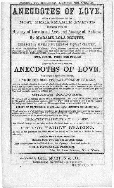 ... Anecdotes of love, being a true account of the most remarkable events connected with the history of love in all ages and among all nations. By Madame Lola Montez ... There can be no doubt that the anecdotes of love, will be found, beyond all