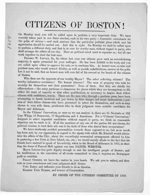 Citizens of Boston! On Monday next you will be called upon to perform a very important duty. ... On Monday we shall be called upon to perform a different duty, and that is, to vote for worthy men, without regard to party, who shall manage the af