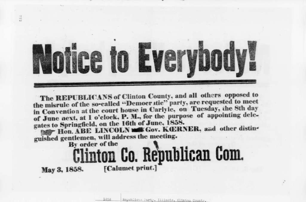 Clinton County Illinois Republican Party, Monday, May 03, 1858  (Poster for Republican meeting)