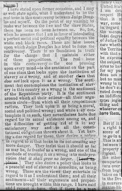[Excerpt of Lincoln's speech, final debate with Stephen A. Douglas from Abraham Lincoln's scrapbook of the Illinois political campaign of 1858]