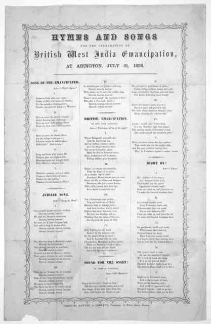 Hymns and songs for the celebration of British West India emancipation, at Abington, July 31, 1858 ... Boston. Prentiss, Sawyer & company, printers, 19 Water Street.