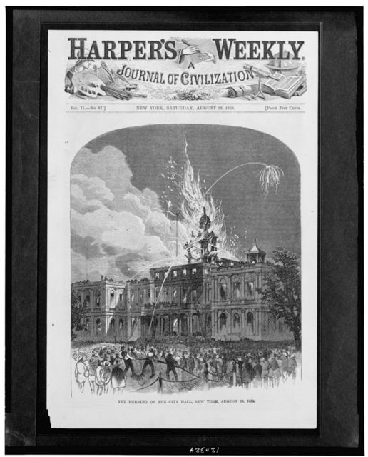 The burning of the City Hall, New York, August 18, 1858