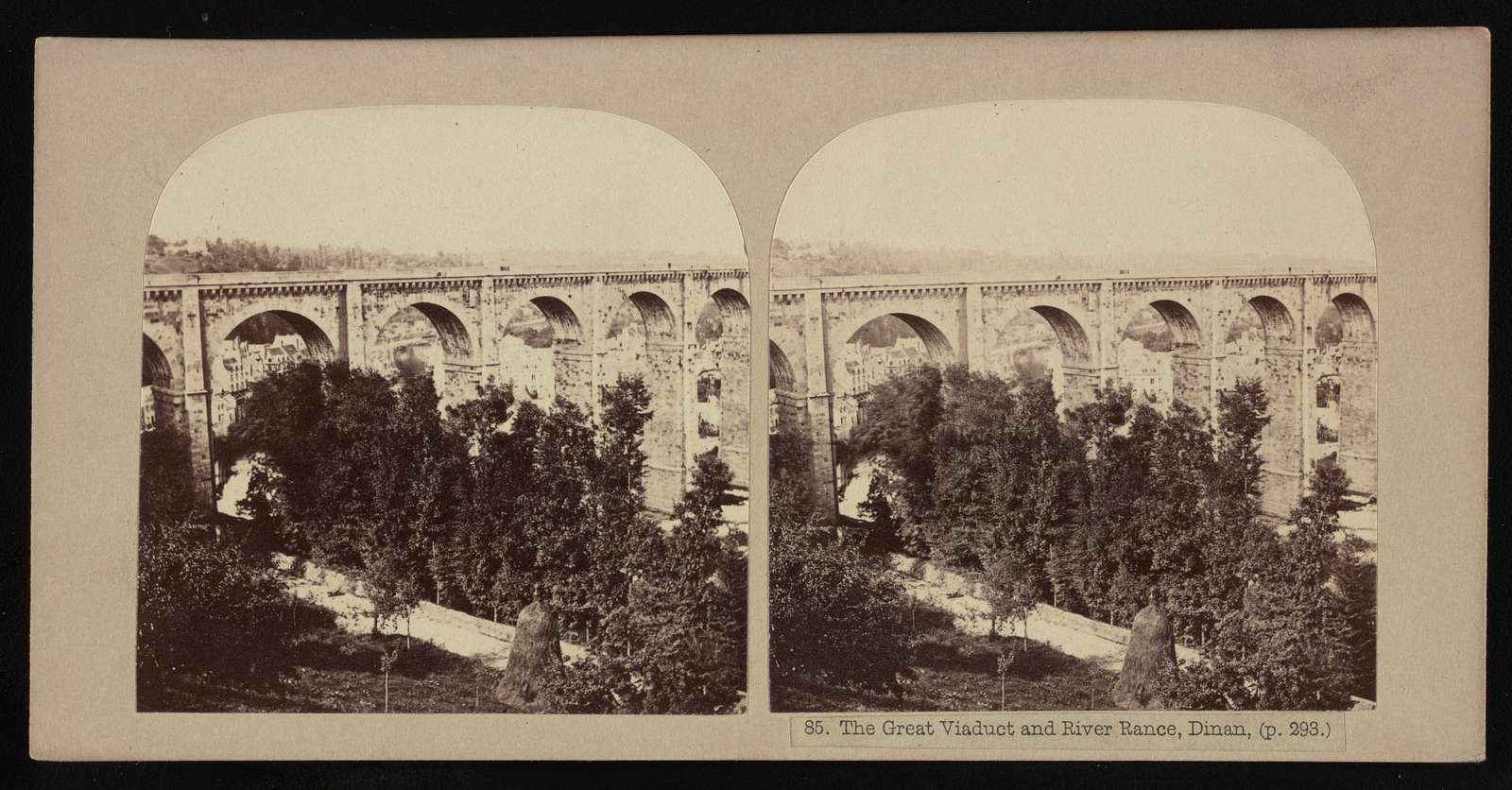 The Great viaduct and River Rance, Dinan, (p. 293.)