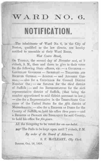 Ward No. 6. Notification. The inhabitants of Ward No. 6, in the City of Boston, qualified as the law directs, are hereby notified to assemble at their ward room, West Centre street, on Tuesday the second day of November next, at 9 o'clock A. M .