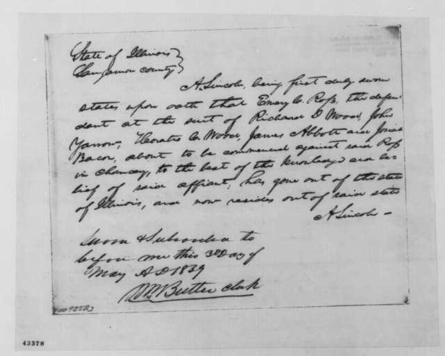 [Abraham Lincoln], May 3, 1859  (Affidavit in case of Richard Wood, et al. vs. Emery C. Ross)