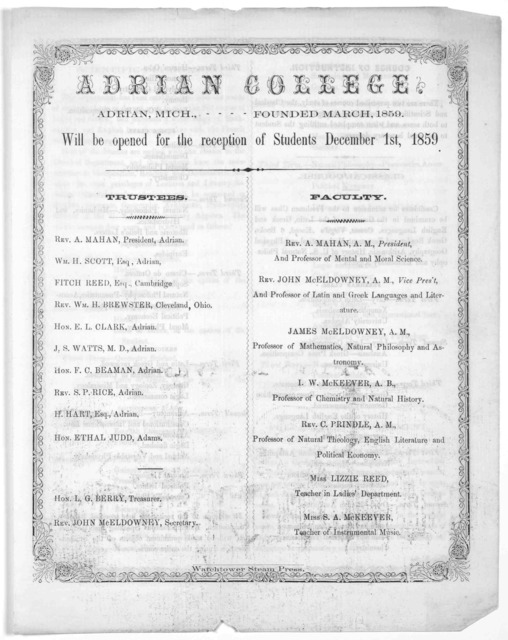 Adrian College, Adrian, Mich. founded March, 1859. Will be opened for the reception of students December 1st, 1859 ... [Adrian, Mich] Watchtower steam press. [1859].