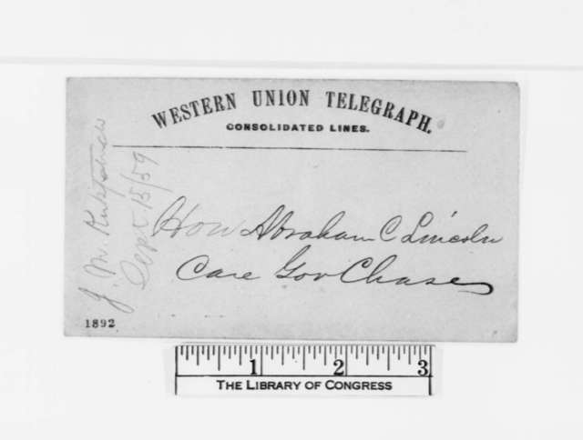 Allegheny County Pennsylvania Republicans Committee to Abraham Lincoln, Thursday, September 15, 1859  (Telegram; invitation)