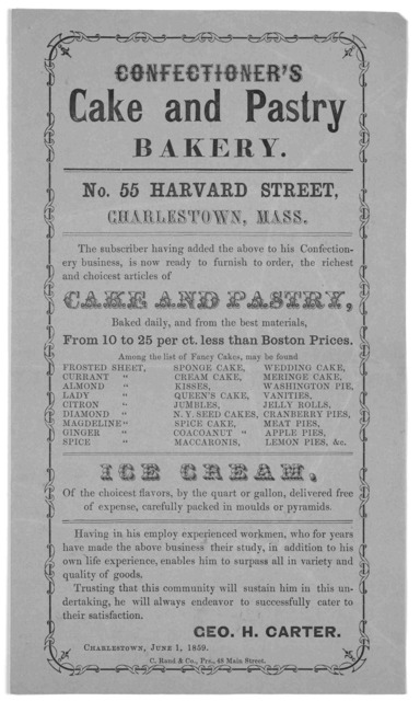 Confectioner's cake and pastry bakery ... Geo. H. Carter. Charlestown, June 1, 1859. C. Rand & Co. Prs. 48 Main Street.