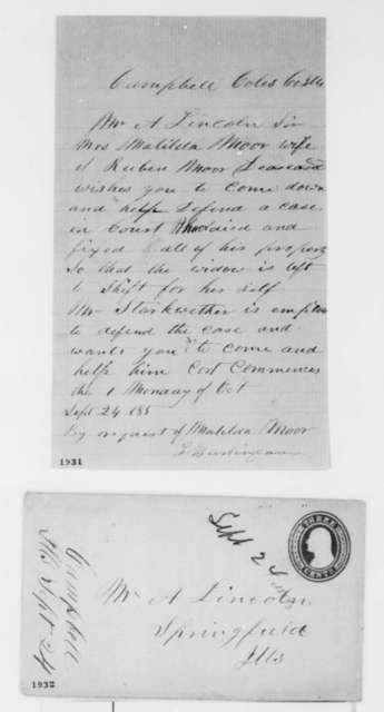L. Burlingame to Abraham Lincoln, Saturday, September 24, 1859  (Family legal matters [request by Matilda Moore])