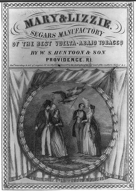 Mary & Lizzie - Segars Manufactory of the best vuelta-abajo tobacco by W.S. Huntoon & Son, Providence, R.I.