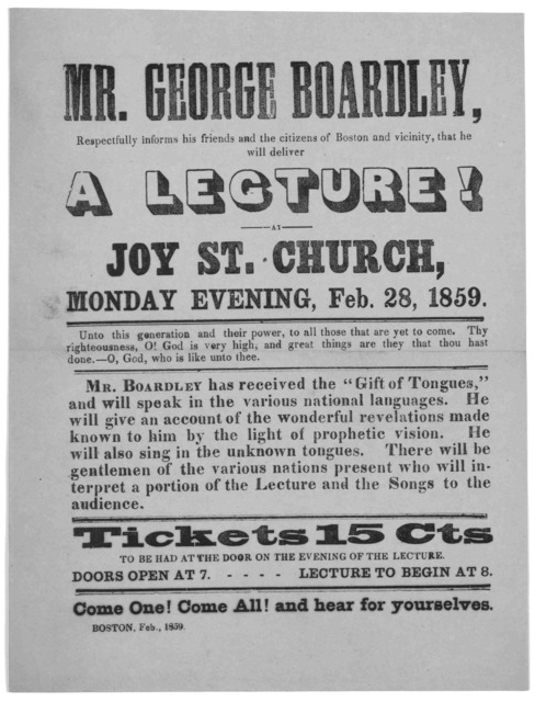 Mr. George Boardley, respectfully informs his friends and the citizens of Boston and vicinity, that he will deliver a lecure! at Joy St. Church, Monday evening, Feb. 28, 1859 ... Boston, Feb. 1859.