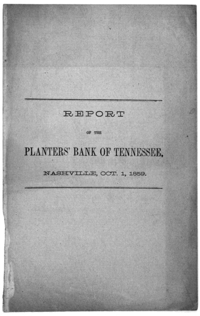 Report of the Planters' bank of Tennessee Nashville, Oct. 1, 1859.