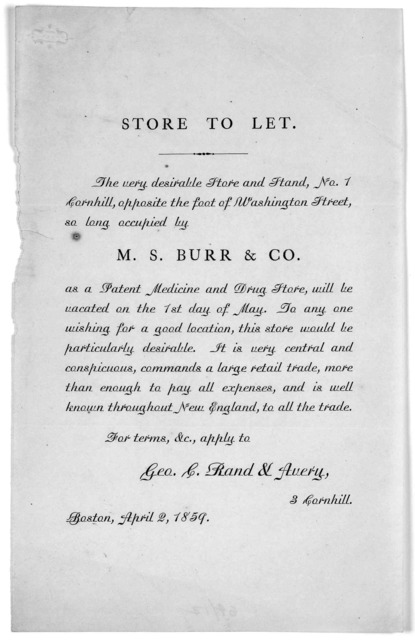 Store to let ... For terms &c. apply to Geo. C. Rand & Avery 3. Cornhill. Boston, April 2, 1859.