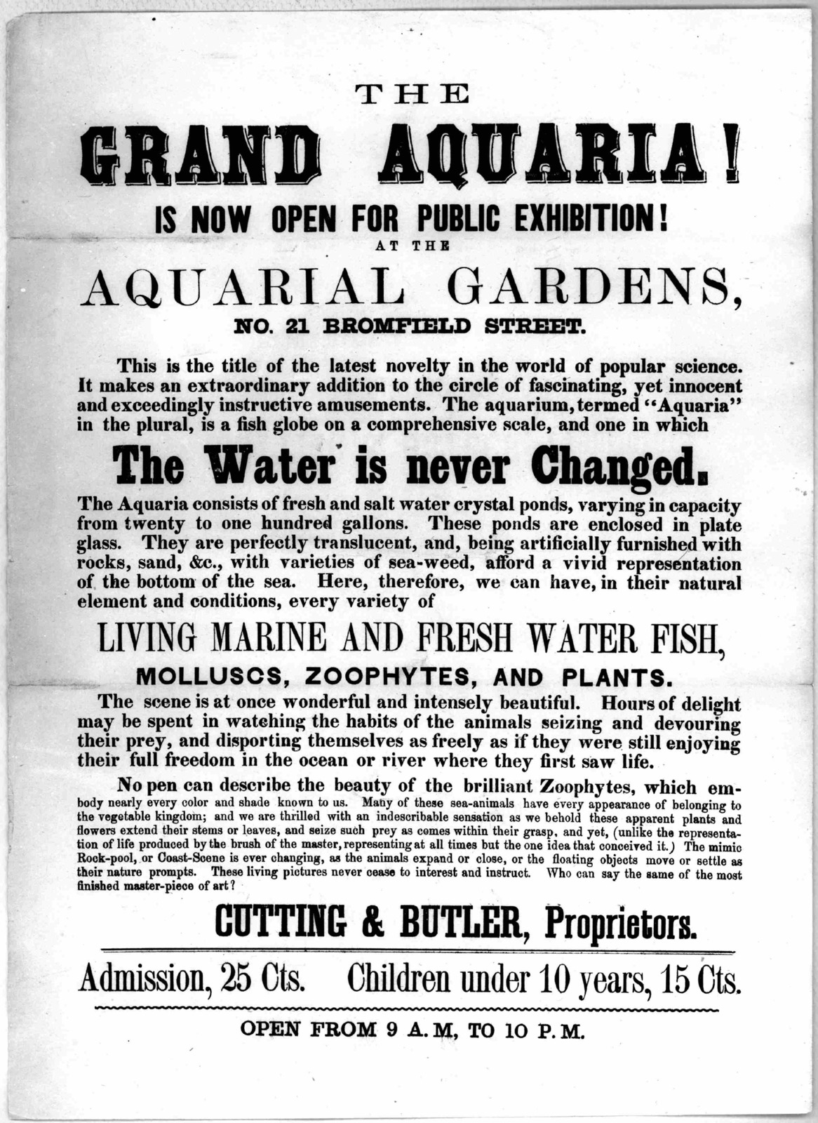 The grand aquaria! is now open for public exhibition! at the Aquarial gardens, No. 21 Bromfield Street ... Cutting & Butler, proprietors ... [Boston. n. d.].