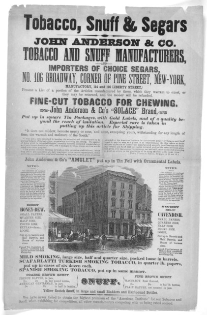 Tobacco, snuff & segars. John Anderson & Co. Tobacco and snuff manufacturers, and importers of choice segars, No. 106 Broadway, corner of Pine Street, New-York ... New York 1859.