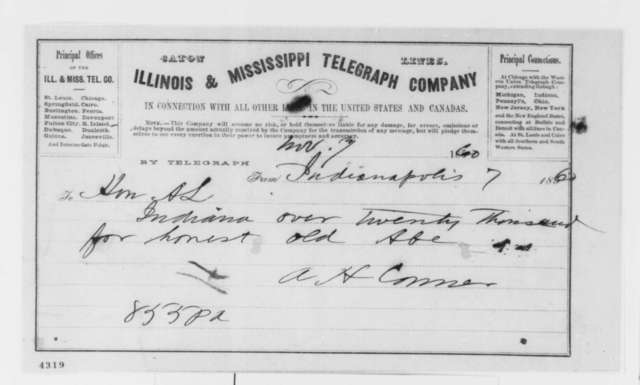 A. H. Conner to Abraham Lincoln, Wednesday, November 07, 1860  (Telegram reporting election results)