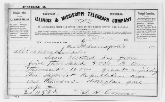 A. H. Conner to Abraham Lincoln, Wednesday, October 10, 1860  (Telegram reporting Indiana election results)