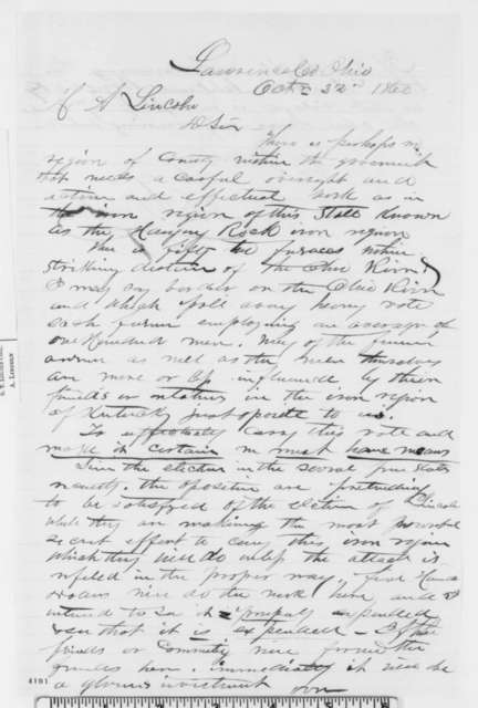 A. L. Burt to Abraham Lincoln, Monday, October 22, 1860  (Wants money to gain votes in Ohio)