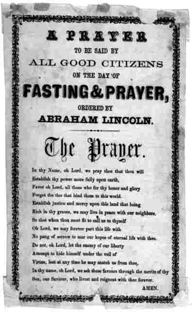 A prayer to be said by all good citizens on the day of fasting & prayer, ordered by Abraham Lincoln. The prayer .... [n. p.] [186-].