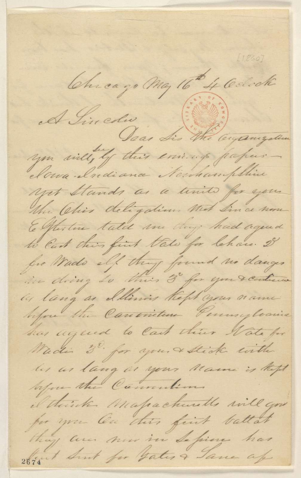Abraham Lincoln papers: Series 1. General Correspondence. 1833-1916: William Butler to Abraham Lincoln, Wednesday, May 16, 1860 (Chicago convention)