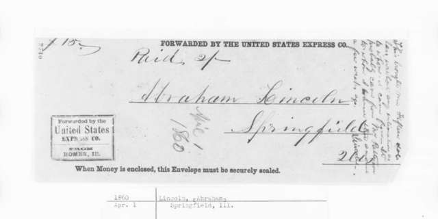 Abraham Lincoln, Sunday, April 01, 1860  (Explanation of Payment)