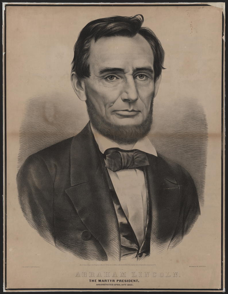 Abraham Lincoln. The martyr President, Assassinated April 14, 1865, [Currier & Ives portrait].