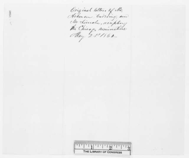 Abraham Lincoln to George Ashmun, Wednesday, May 23, 1860  (Letter of acceptance)