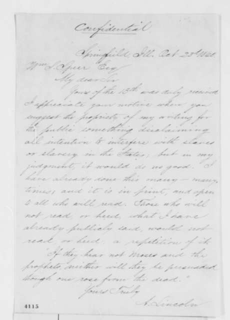 Abraham Lincoln to William S. Speer, Tuesday, October 23, 1860  (Lincoln will not issue a public statement regarding his position on slavery)