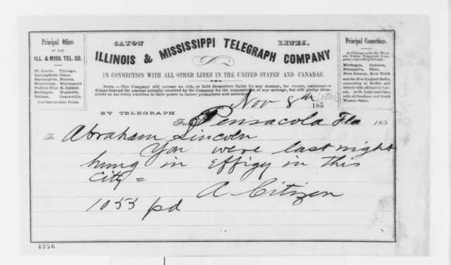 """Anonymous.  """"A Citizen"""" to Abraham Lincoln, Thursday, November 08, 1860  (Telegram reporting Lincoln was hanged in effigy)"""