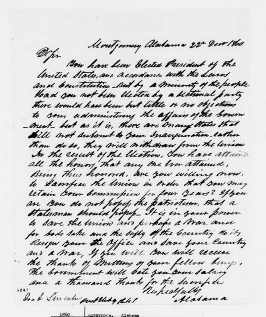 """Anonymous.  """"Alabama"""" to Abraham Lincoln, Saturday, December 22, 1860  (Urges Lincoln to resign)"""