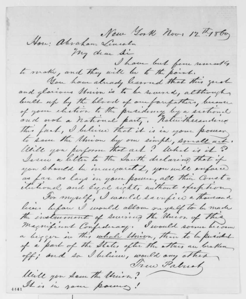 """Anonymous.  """"True Patriot"""" to Abraham Lincoln, Monday, November 12, 1860  (Lincoln should write a letter to reassure the South)"""