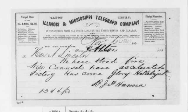 B. J. F. Hanna to Abraham Lincoln, Tuesday, November 06, 1860  (Telegram; three same date)