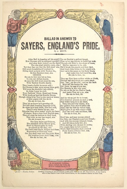 Ballad in answer to Sayers, England's Pride. By A. Scott. H. De Marsan, Publisher, 38 & 60 Chatham Street, N. Y. [c. 1860]