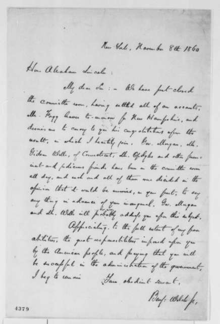 Benjamin Welch Jr. to Abraham Lincoln, Thursday, November 08, 1860  (Congratulations and advises Lincoln to remain silent)