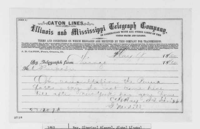 Charles H. Ray, John Locke Scripps, and Joseph Medill to Abraham Lincoln, Friday, May 18, 1860  (Telegram; Advice)