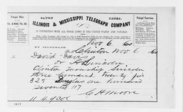 Clifton H. Moore and John W. Moore to Abraham Lincoln or David Davis, Tuesday, November 06, 1860  (Telegram reporting election results)