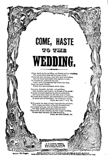 Come, haste to the wedding. H. De Marsan, Publisher, 38 & 60 Chatham Street, N. Y. [c. 1860]
