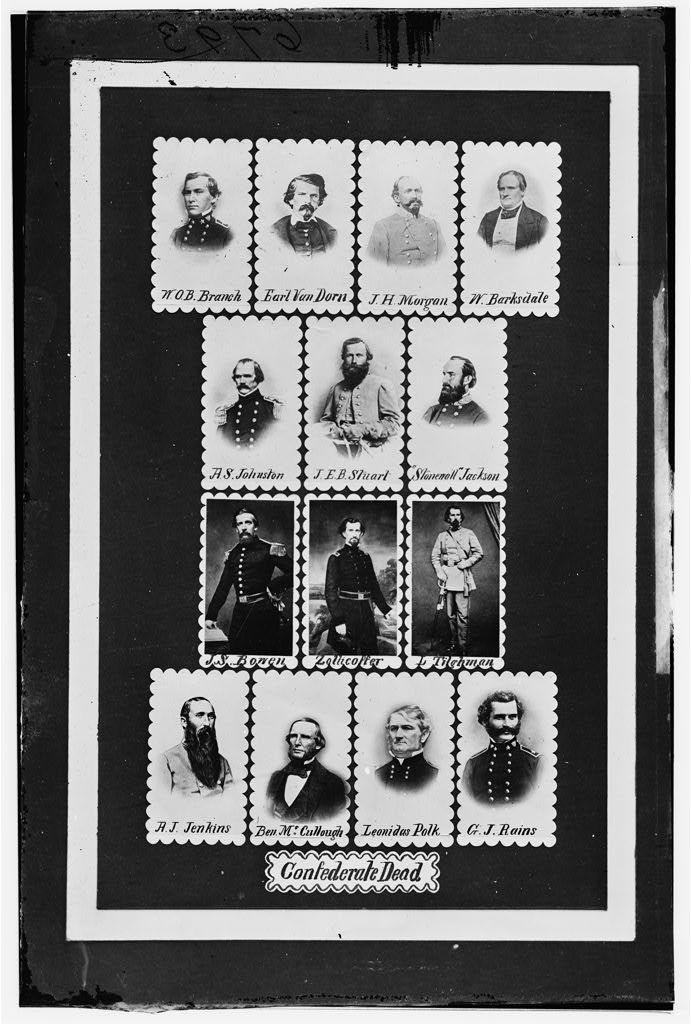 """Confederate Dead: W.O.B. Branch, Earl Van Dorn, J.H. Morgan, W. Barksdale, A.S. Johnston, J.E.B. Stuart, """"Stonewall"""" Jackson, J.S. Bowen, Zollicoffer, L. Tilghman, A.J. Jenkins, Ben McCollough, Leonidas Polk, and G.J. Rains"""