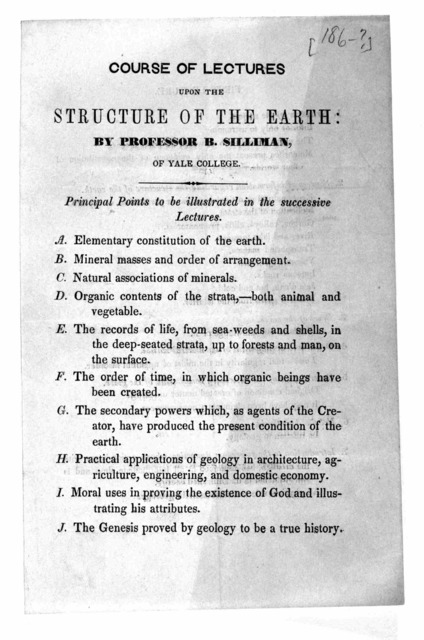 Course of lectures upon the structure of the earth: by Professor B. Sillman, of Yale College ... [186-?].
