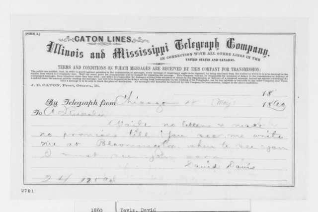 David Davis to Abraham Lincoln, Friday, May 18, 1860  (Telegram offering advice)