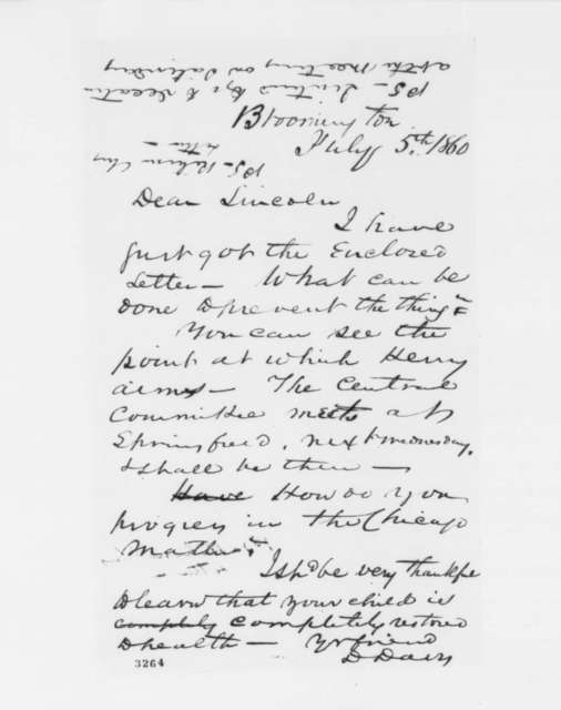 David Davis to Abraham Lincoln, Thursday, July 05, 1860  (Politics)