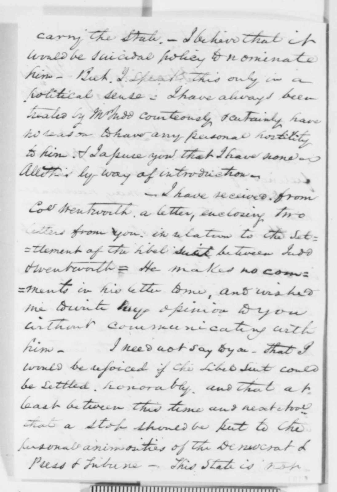David Davis to Abraham Lincoln, Tuesday, February 21, 1860  (Judd's gubernatorial nomination; Wentworth's suit; with copy)