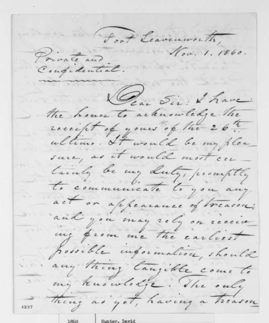 David Hunter to Abraham Lincoln, Thursday, November 01, 1860  (Promises to watch for treason in U.S. Army)