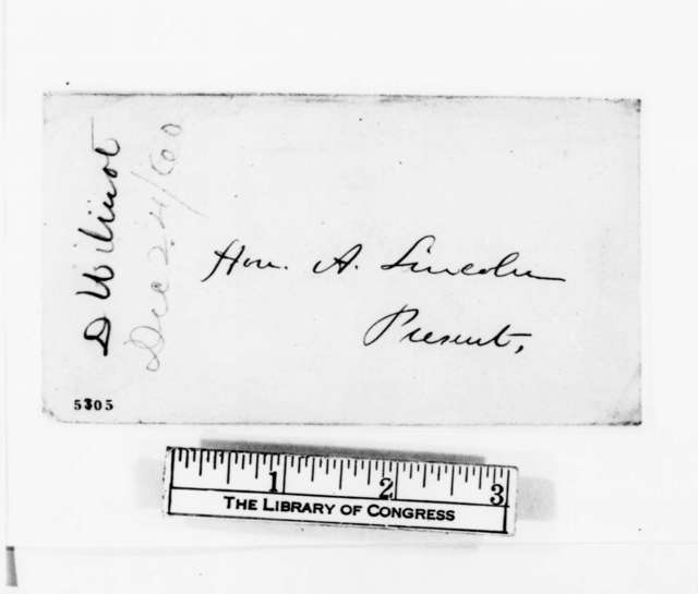 David Wilmot to Abraham Lincoln, Monday, December 24, 1860  (Arrival in Springfield)