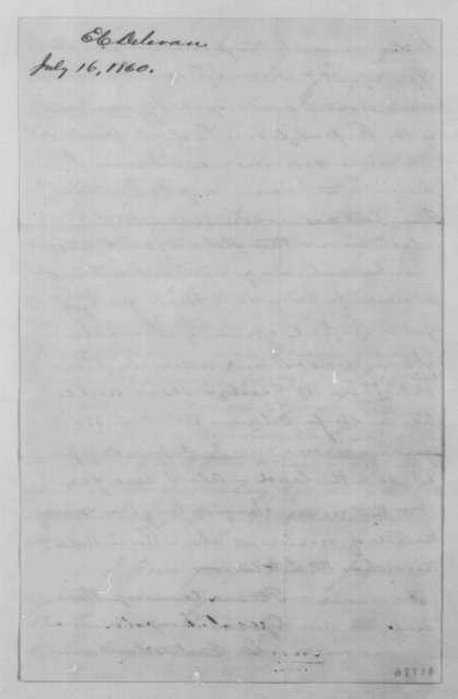 Edward C. Delavan to John G. Nicolay, Monday, July 16, 1860  (Politics)
