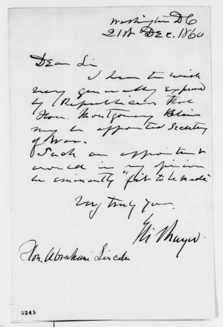 Eli Thayer to Abraham Lincoln, Friday, December 21, 1860  (Recommends Montgomery Blair)