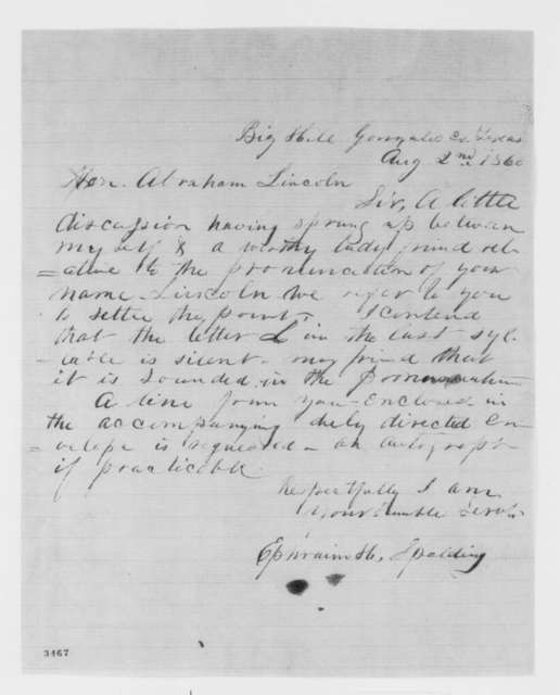 Ephraim H. Spalding to Abraham Lincoln, Thursday, August 02, 1860  (How does Lincoln pronounce his name?)